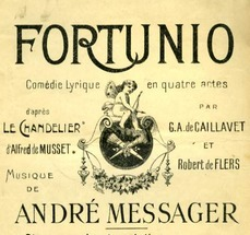 Fortunio, opéra, messager