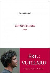 eric, vuillard, conquistadors