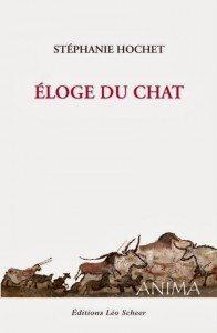 """""""Eloge du chat"""", de Stéphanie Hochet - Edtions Léo Scheer"""