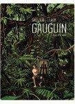 Gauguin, Loin de la route, Gauguin