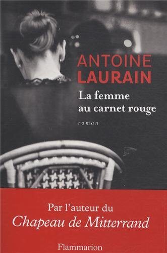La femme au carnet rouge, Antoine Laurain