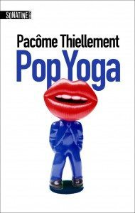pop yoga, pacôme thiellement