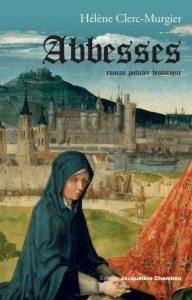 """""""Abbesses"""" de Hélène Clerc-Murgier aux éditions Jacqueline Chambon"""
