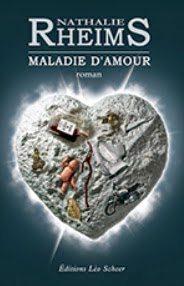 """Maladie d'amour"" de Nathalie Rheims - Editions Léo Scheer"