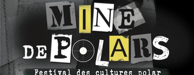 mine de polar, pont réant, festival, roman