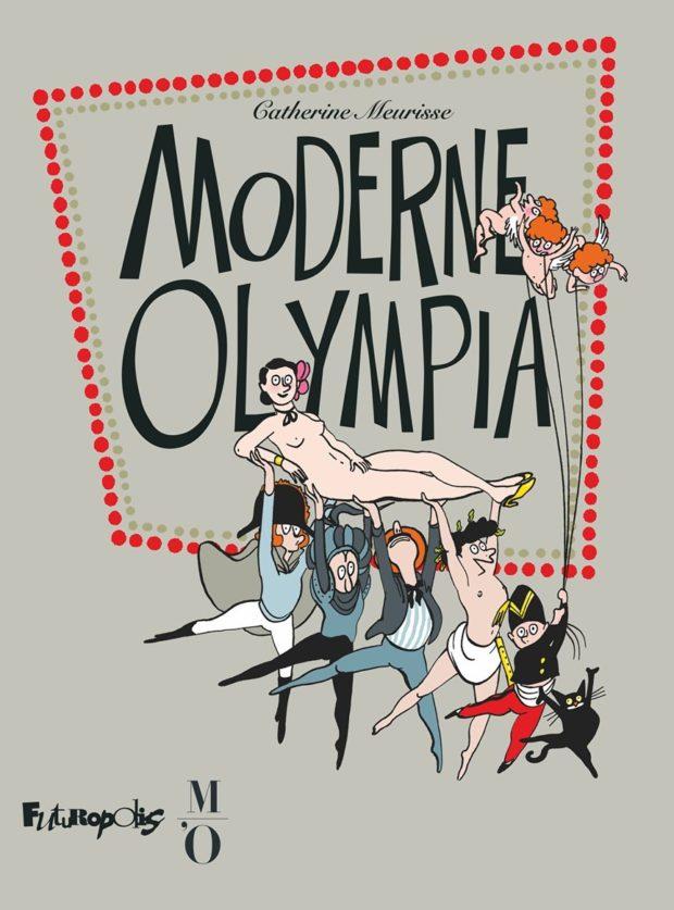 moderne olympia,_futuropolis, catherine meurisse, orsay, bd