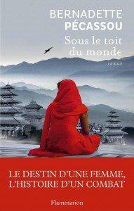 """""""Sous le toit du monde"""" de Bernadette Pécassou aux éditions Flammarion"""
