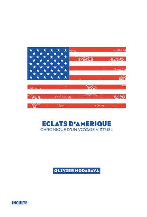 Eclats d'Amérique, Olivier Hodavasa,
