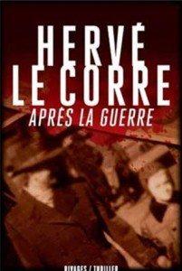 Apres-la-guerre-de-Herve-Le-Corre