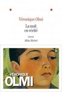 La nuit en vérité - Véronique Olmi