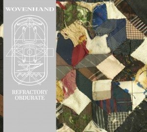Wovenhand Refraction Obturate