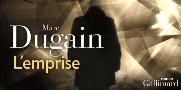 L'Emprise de Marc Dugain