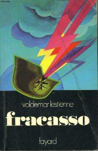 """Fracasso"" de Voldemar Lestienne - Editions Fayard"