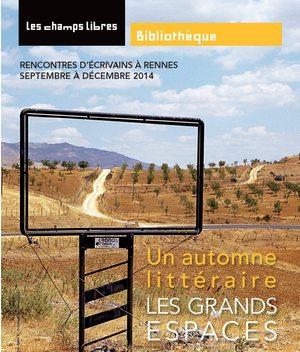 automne-litteraire-explore-les-grands-espaces-aux-champs-libres_114356