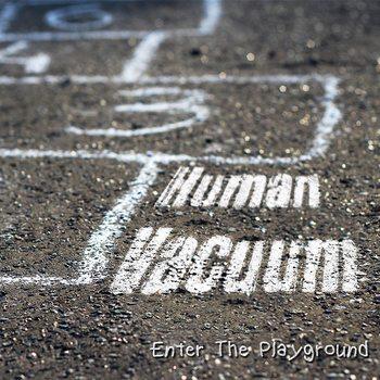 Human Vacuum