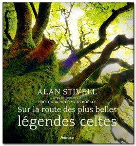 """""""Sur la route des plus belles légendes celtes"""