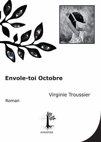 virginie troussier envole-toi octobre