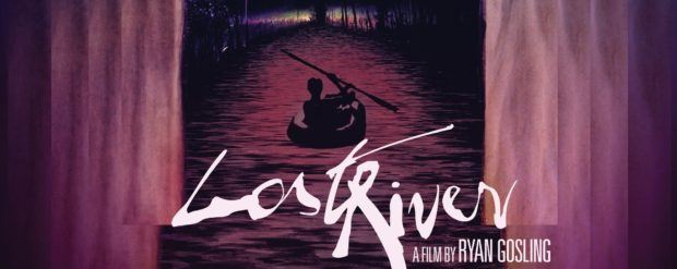 Lost River Ryan Gosling