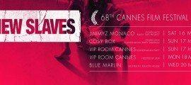 Sylvan Jack Help Me Arno de France Cannes New Slaves