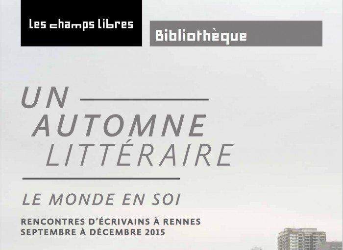 automne-litteraire-2015-2016-champs-libres-rennes