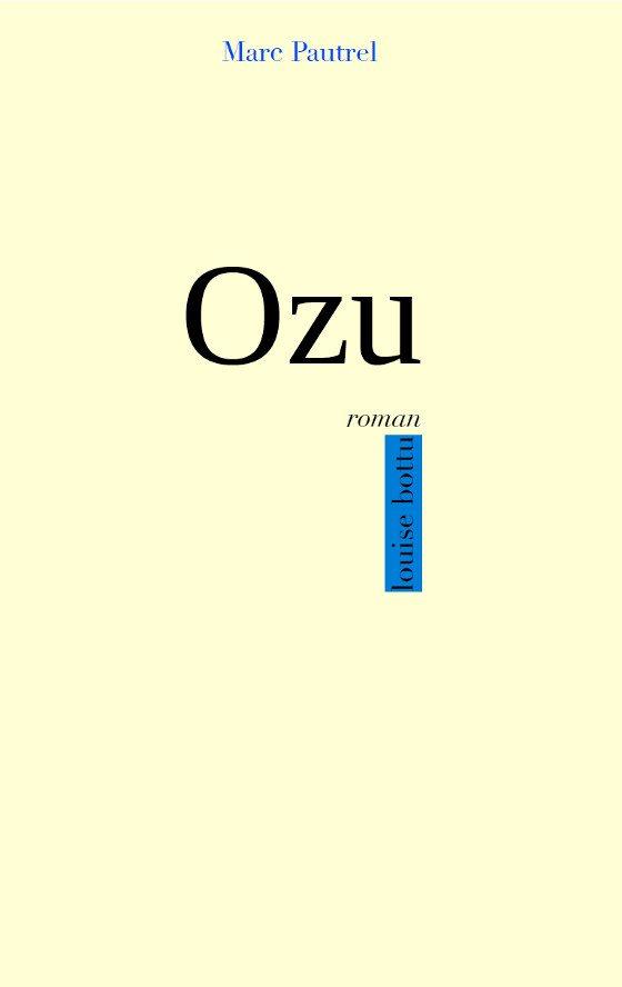 ozu-marc-pautrel-roman.jpg