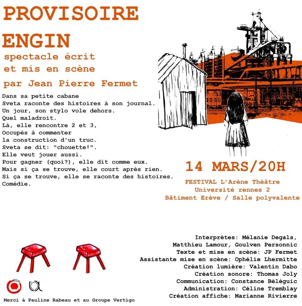 Spectacle Provisoire Engin