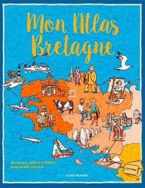 editions_ouest-france_-_livre_-_mon_atlas_de_bretagne