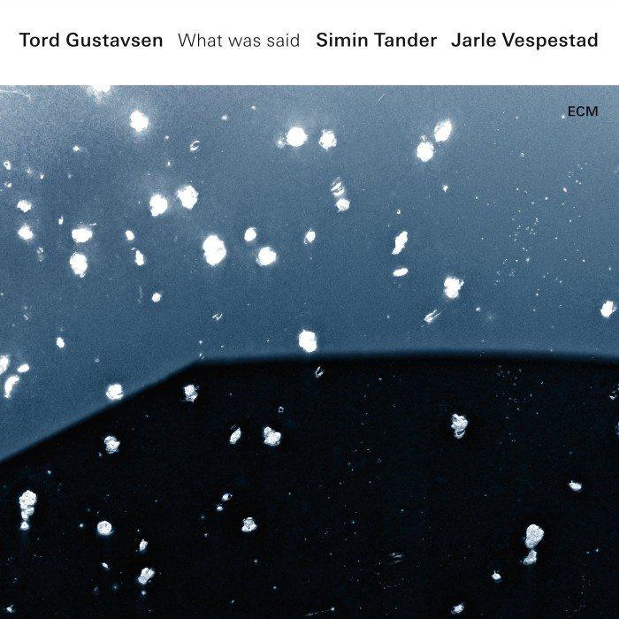 tord-gustavsen_what-was-said_ecm