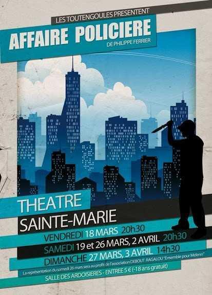 Affaire policière comédie de Philippe Ferrier Sainte-Marie