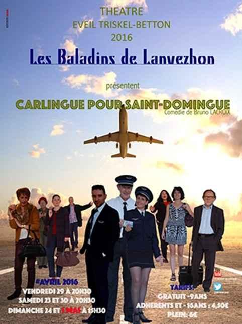 Carlingue pour Saint-Domingue, les Baladins de Lanvezhon Betton