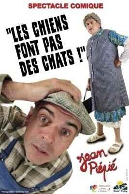 Jean Piépié Les Chiens font pas des Chats Pontchâteau
