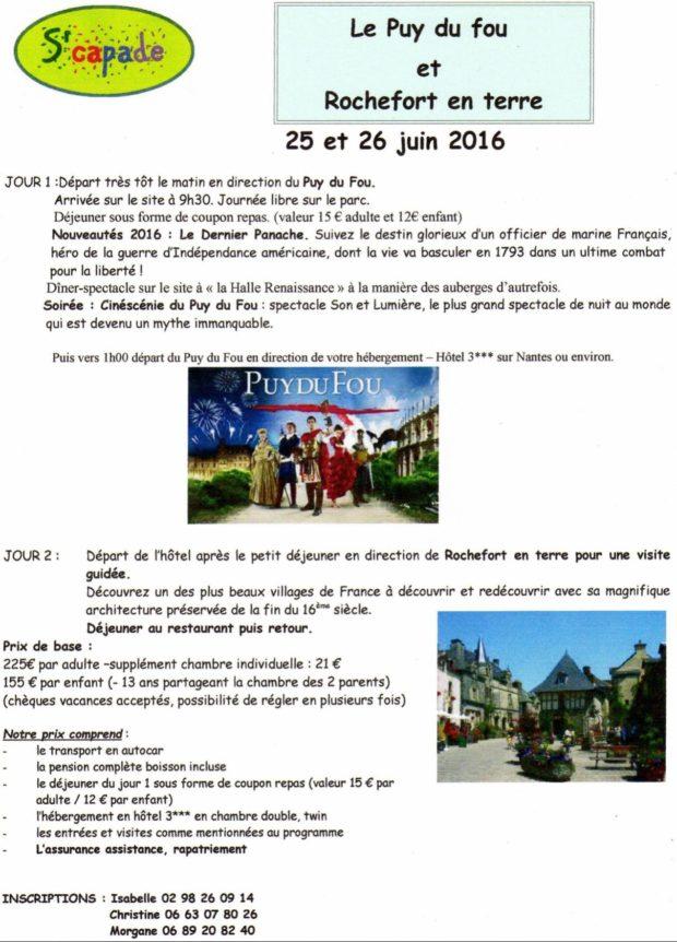Le Puy du Fou et Rochefort en Terre Dinéault