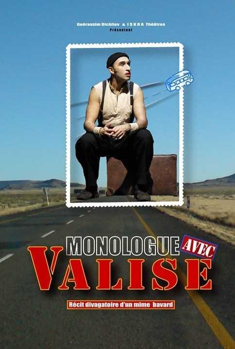 Monologue avec Valise, récit divagatoire d'un mime bavard Paris
