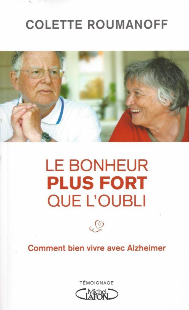 Un autre regard sur le malade Alzheimer par Colette Roumanoff