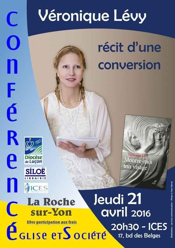 Véronique Lévy : récit d'une conversion La Roche-sur-Yon