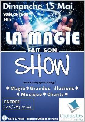 La magie fait son show Courseulles-sur-Mer