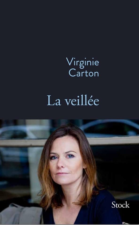 la-veillee_virginie-carton_grasset