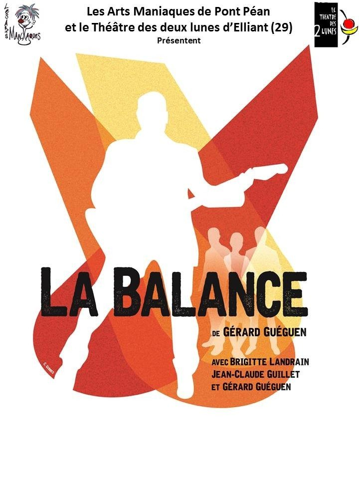 Pièce de théâtre la balance par la troupe de Pont-Péan Guichen
