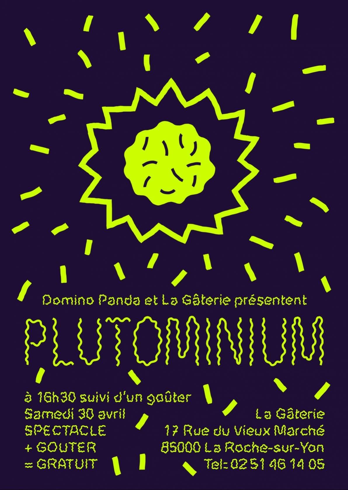 plutominium spectacle pour enfant la roche sur yon unidivers. Black Bedroom Furniture Sets. Home Design Ideas