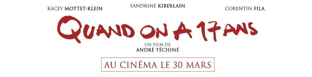 film quand on a 17 ans