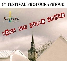 Sous un autre angle, 1er festival photographique Orgères