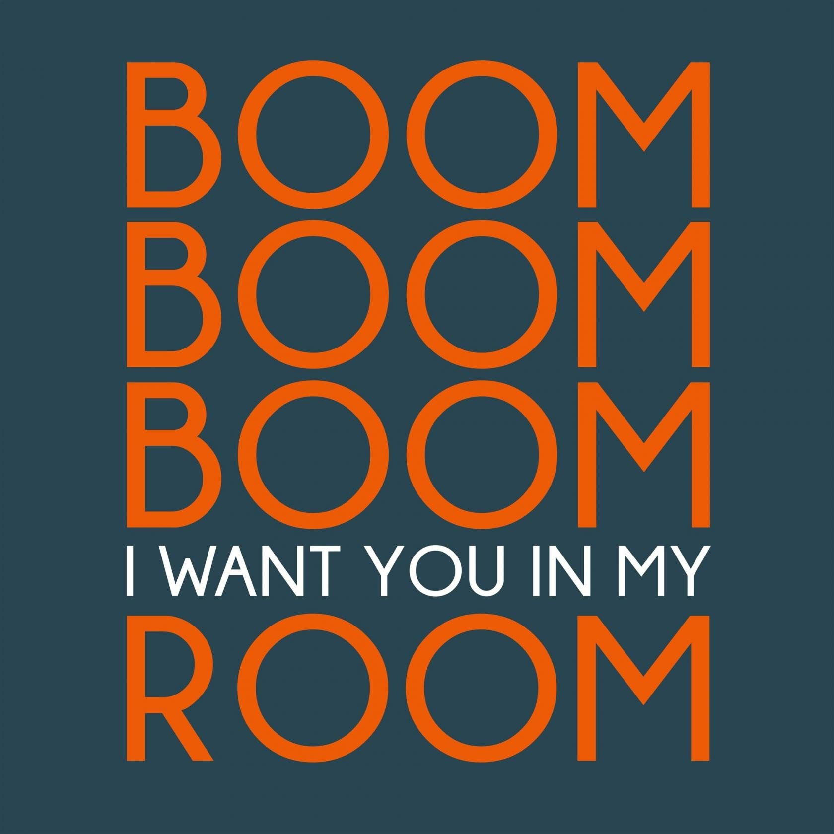 Boom Boom Boom (I want you in my room) Rennes