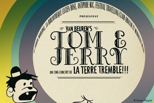 Ciné-concert Tom & Jerry par la Terre tremble !!! Rennes