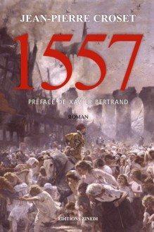 Jean-Pierre Croset dédicacera son roman 1557 chez Majuscule Mortagne-au-Perche
