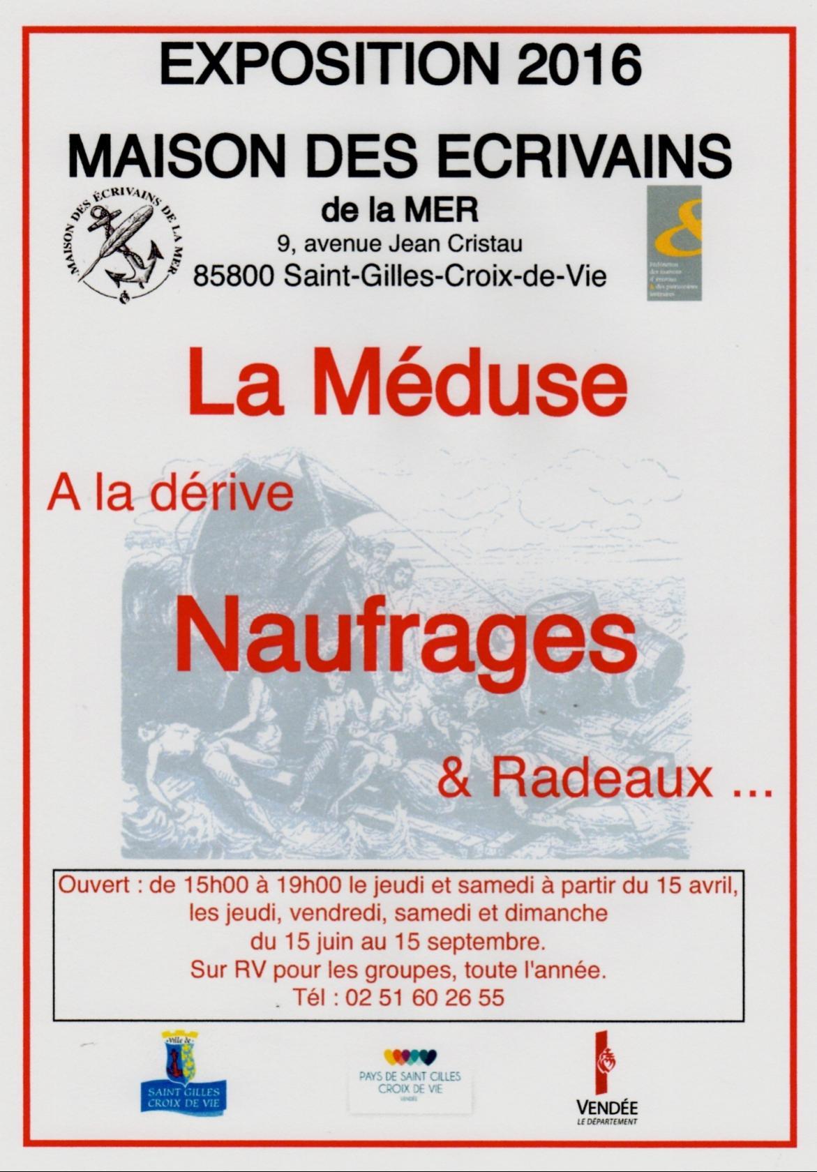 ''La Méduse'', à la dérive, naufrages et radeaux Saint-Gilles-Croix-de-Vie