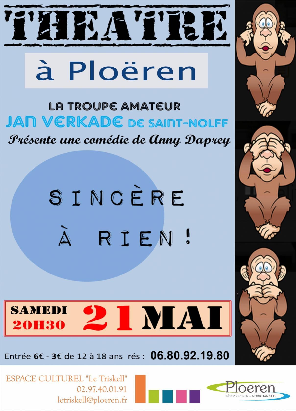 La troupe Jan Verkade de Saint-Nolff présente sincère à rien Ploeren