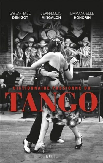 Rencontre et dédicace, auteurs du dictionnaire passionné du tango Caen