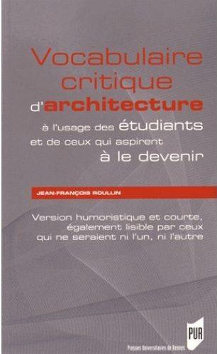 vocabulaire-critique-architecture_pur_jean-françois-roullin