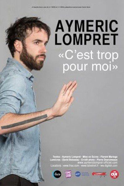 Aymeric Lompret C'est trop pour moi Nantes