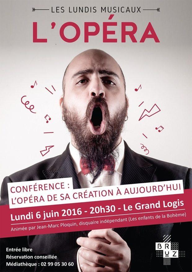 Conférence l'opéra sa création à aujourd'hui Bruz